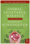 Barbara Kingsolver, Animal, Vegetable, Miracle