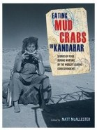 Eating Mud Crabs in Kandahar, ed. Matt McAllester